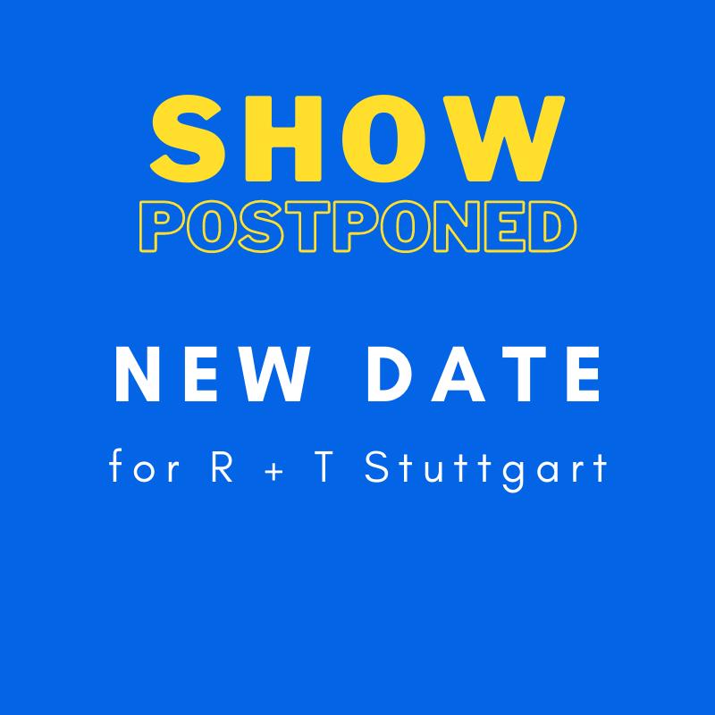 New Dates for R + T Stuttgart